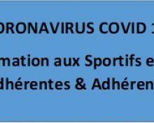COVID 19 – Informations aux Adhérentes et Adhérents